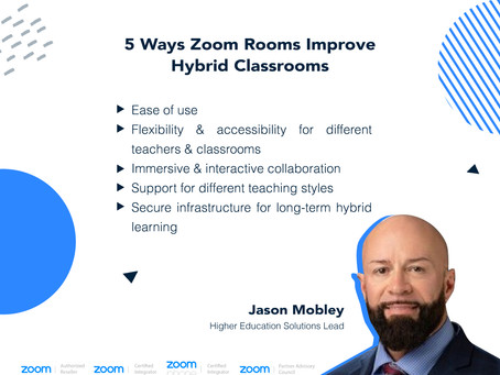 5 Ways Zoom Rooms Improve Hybrid Classrooms