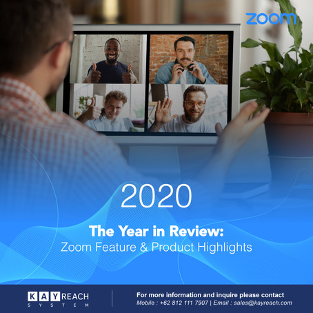 The Year in Review : Zoom Feature & Product Highlights