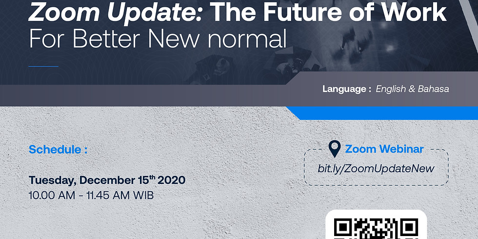 Zoom Update: The Future of Work   For Better New Normal
