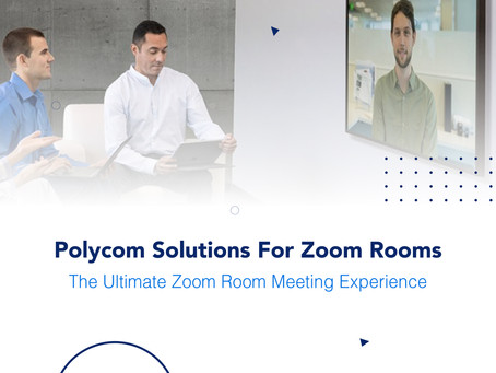 Polycom Solutions For Zoom Rooms : The Ultimate Zoom Room Meeting Experience