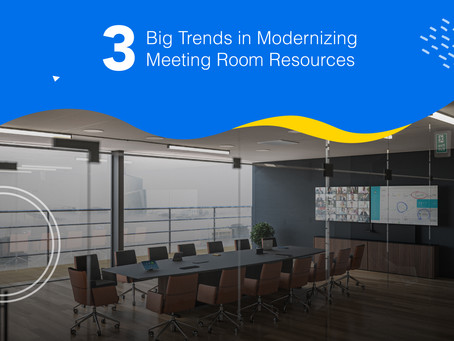 3 Big Trends in Modernizing Meeting Room Resources
