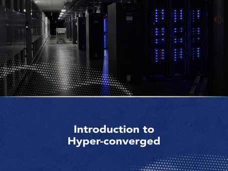 Introduction to hyper-converged