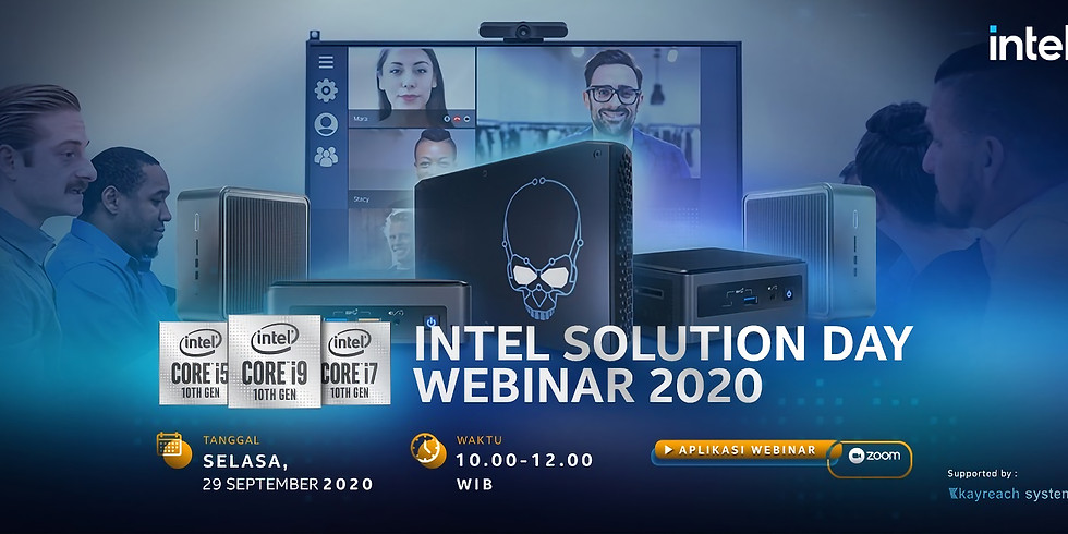 Intel Solution Day 2020 bersama PT Kayreach System