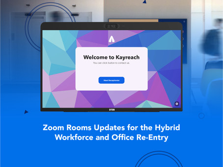 Zoom Rooms Updates for the Hybrid Workforce and Office Re-Entry
