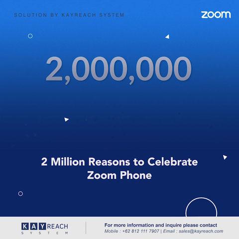 2 Million Reasons to Celebrate Zoom Phone