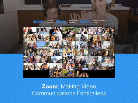 Zoom: Making Video Communications Frictionless