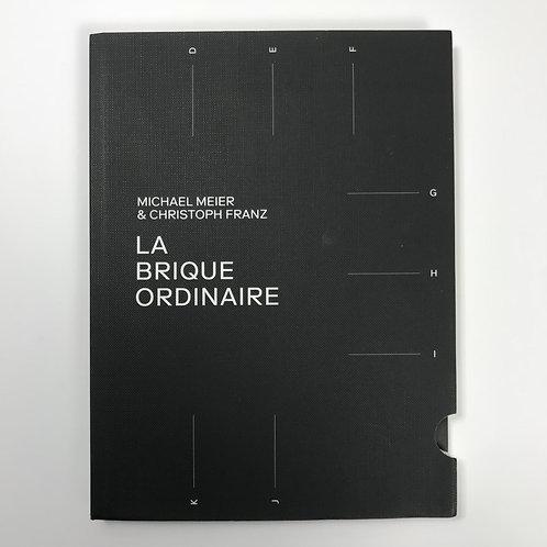 Micheal Mejer & Christoph Franz, La Brique