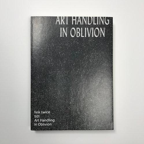 Rob van Leijsen: Art Handling in Oblivion