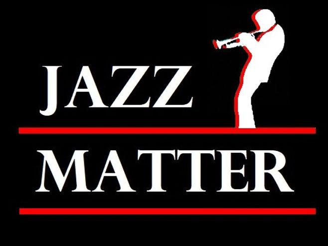 Jazz Matters Blaxk.jpg