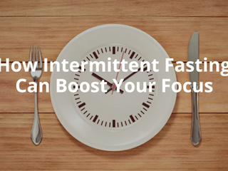 How Intermittent Fasting Can Boost Your Focus