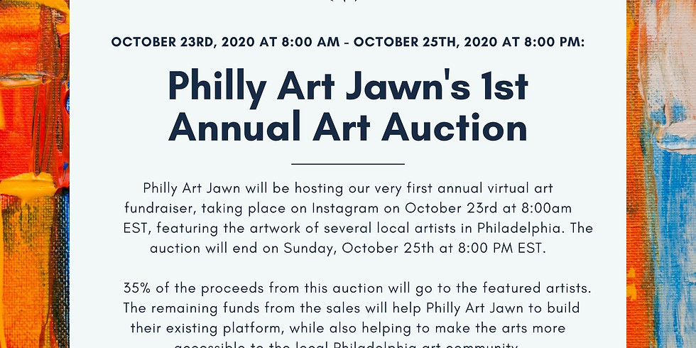 Philly Art Jawn's 1st Annual Virtual Art Fundraiser