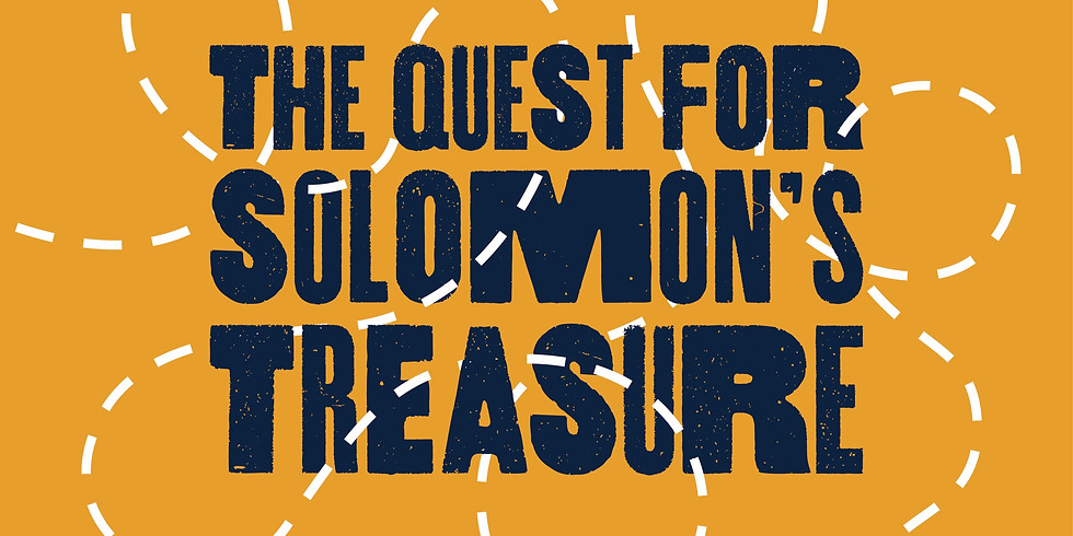 The Quest for Solomon's Treasure