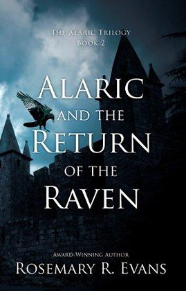 The Alaric Trilogy Book 2: Alaric and the Return of the Raven