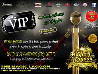 Samedi 21 Juin - Vip Members Night