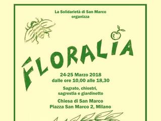 24 e 25 MARZO 2018 FLORALIA ed. PRIMAVERA Vi aspettiamo con molte novità!!!! Visite Guidate Istallaz