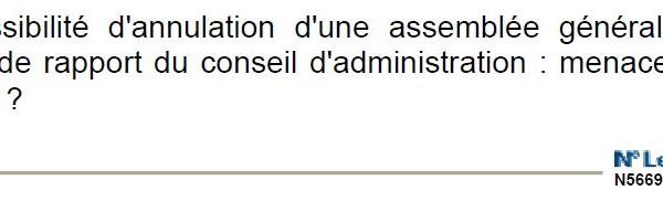 FR : La possibilité d'annulation d'une assemblée générale ...