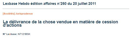 FR : La délivrance de la chose vendue en matière de cession d'actions