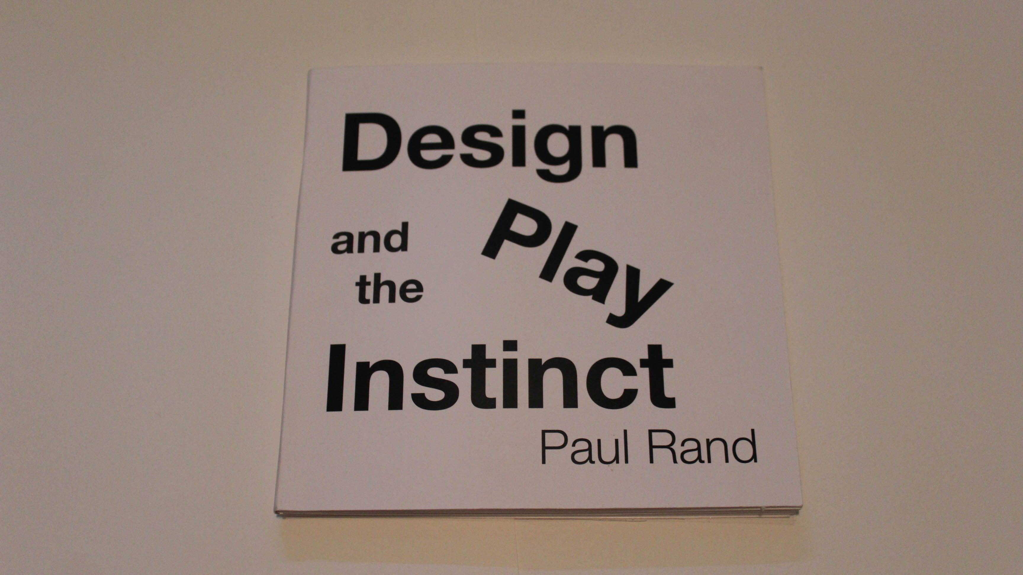 """Paul Rand """"Design and the Play Instinct"""""""