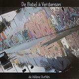 De Babel à Verdanson le langage des murs