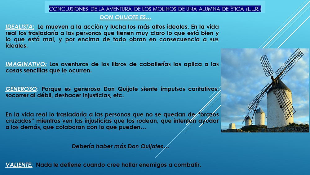 Conclusiones de la aventura de los molinos de una alumna de 4º de ESO. 2005.