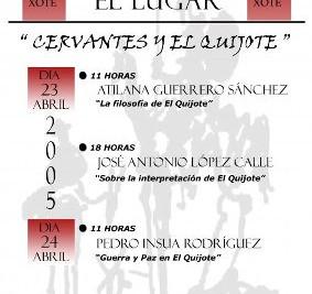 Cervantes y El Quijote. I Encuentros en el lugar... (23 y 24 de abril de 2005).