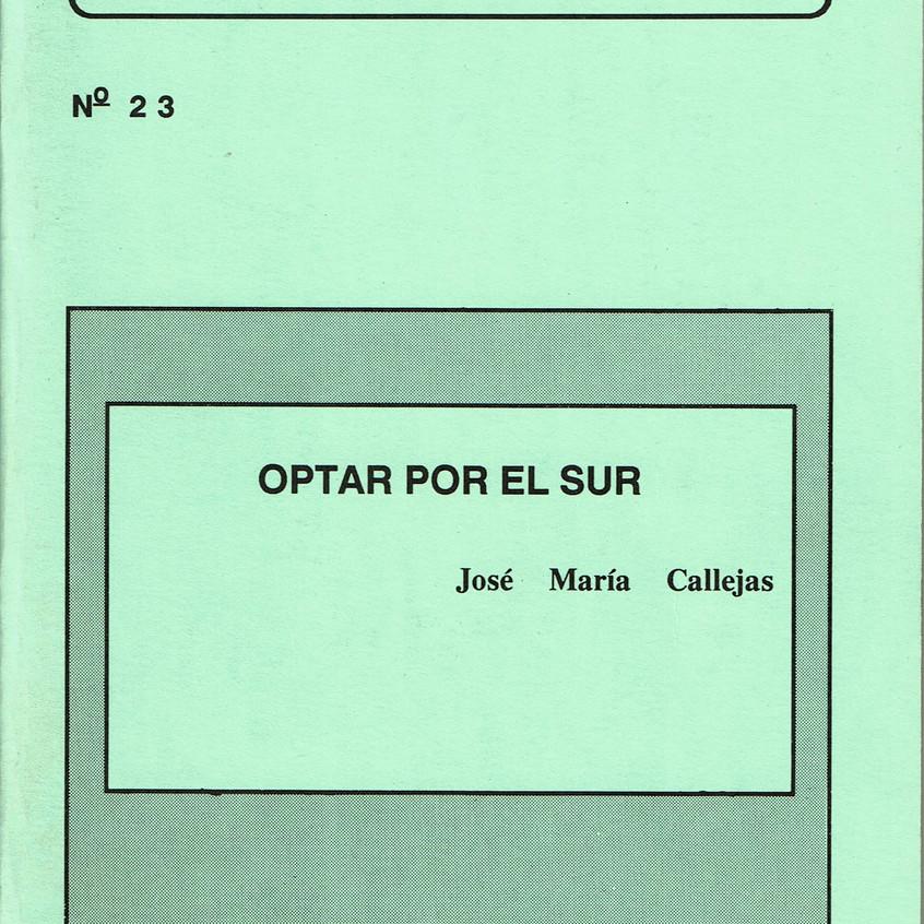 Optar por el Sur. José Mª Callejas.