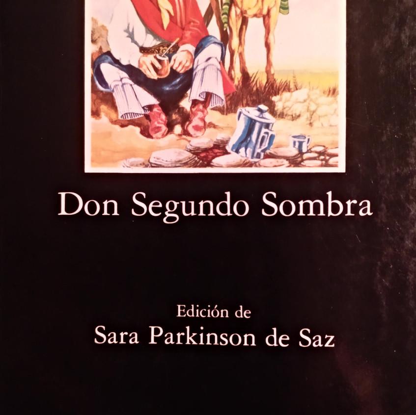 Don Segundo Sombra. R. Güiraldes.