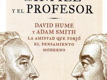 La amistad que forjó el pensamiento moderno. D. Hume y A. Smith. El infiel y el profesor. Rasmussen.