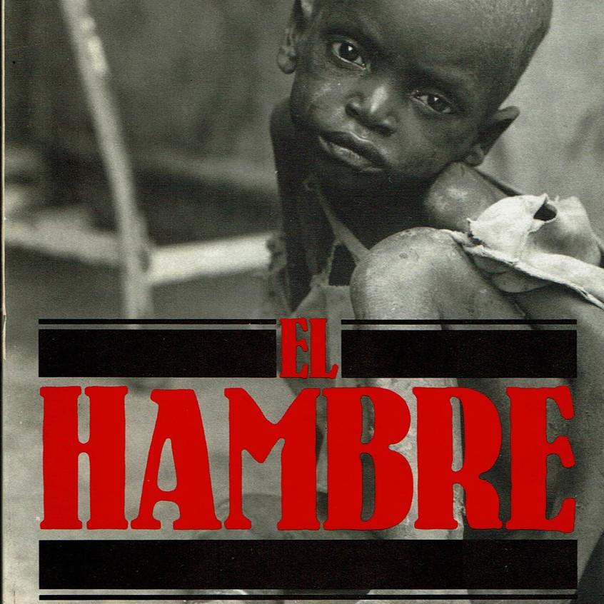 El hambre, tragedia evitable.