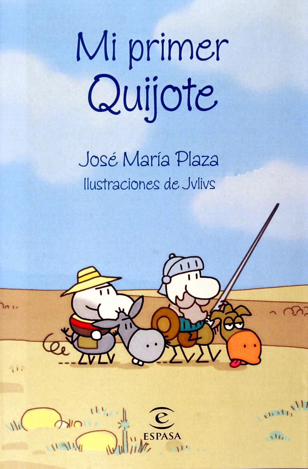 Portada del libro Mi primer Quijote de José María Plaza e ilustrado por Jvlivs.
