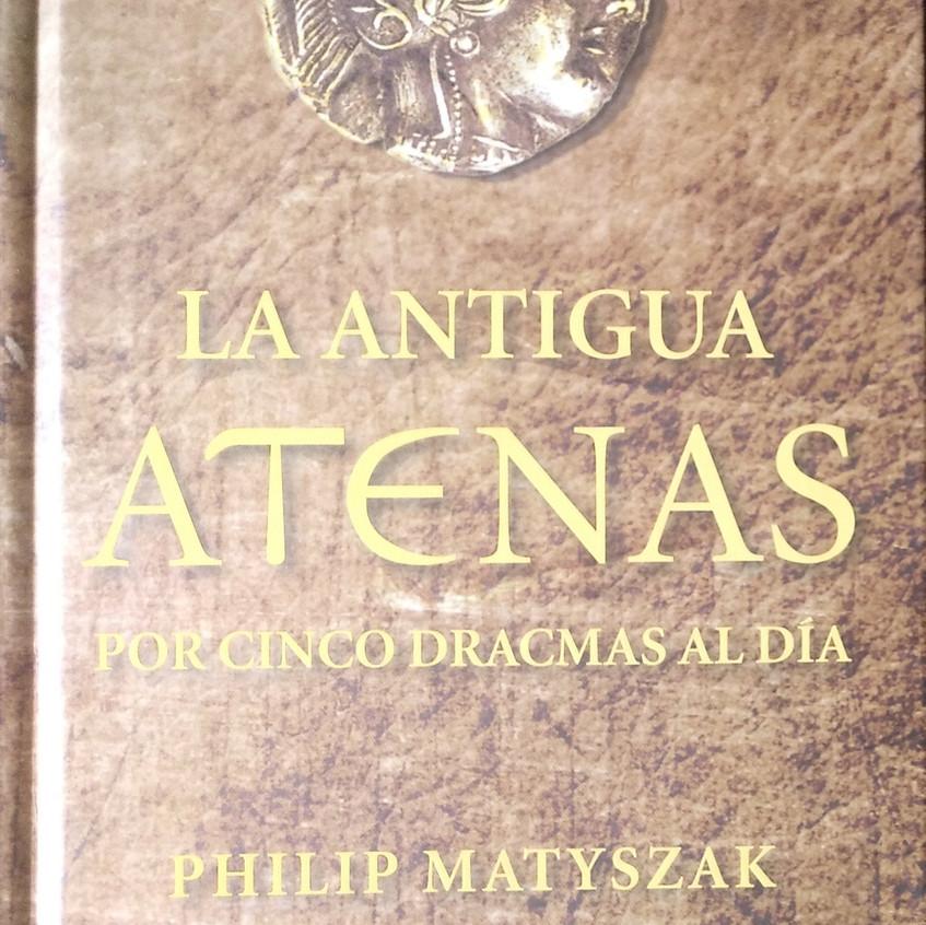 La antigua Grecia.Philip Matyszak