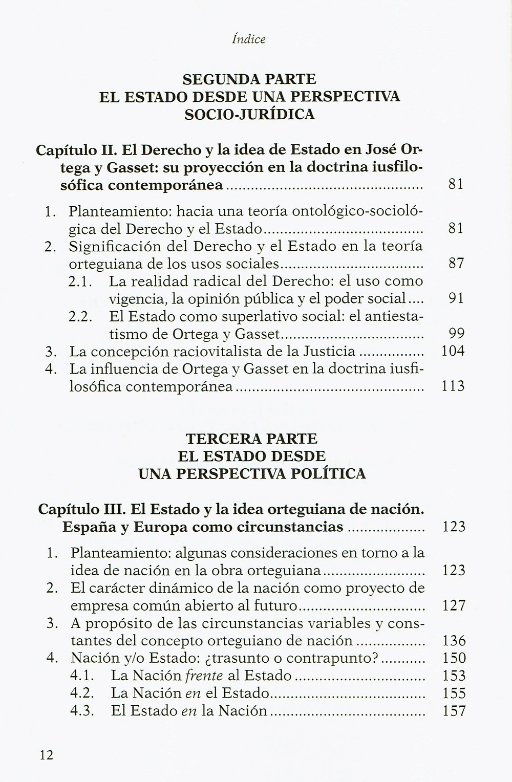 Fernando H. Llano Alonso. El Estado en Ortega y Gasset. Editorial DYKINSON. Madrid. 2010. Prólogo de Gregorio Peces-Barba Martínez.