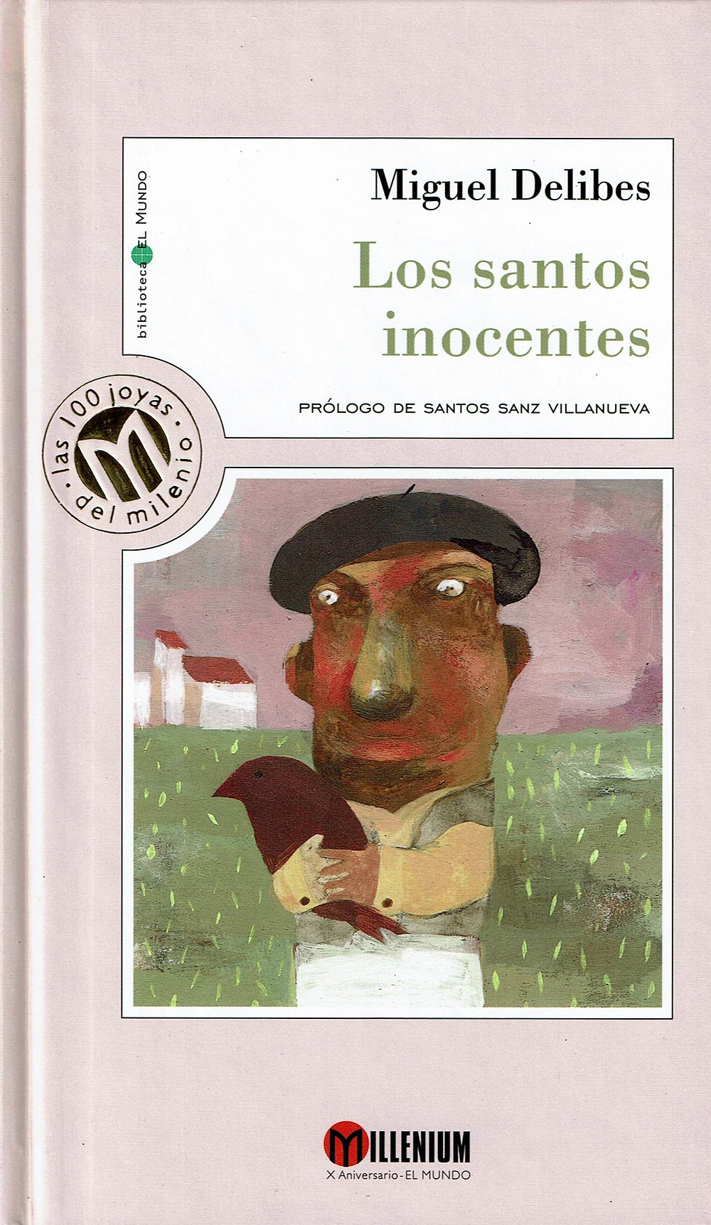 Los santos inocentes. Miguel Delibes. Ver reportaje de la película de MArio Camus. RTVE.es