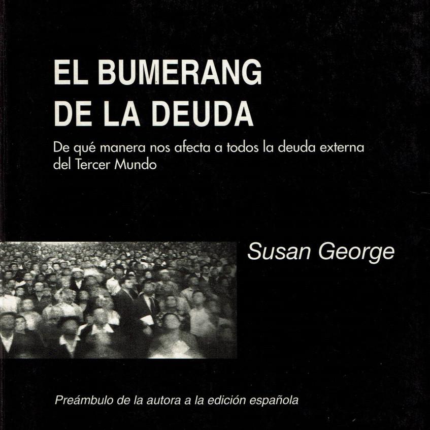 El bumerang de la deuda. S. George