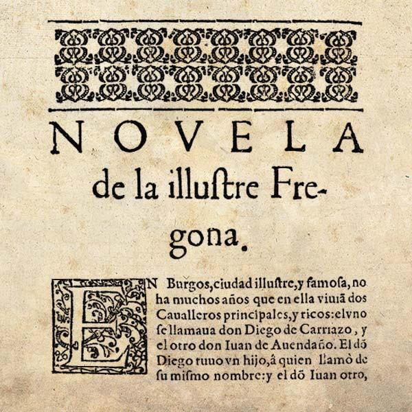 La ilustre fregona. Miguel de Cervantes.