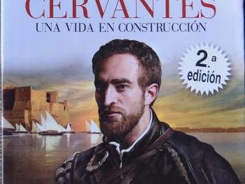 <La construcción de un hombre llamado Miguel de Cervantes>. José Manuel Lucía Megías. La avent