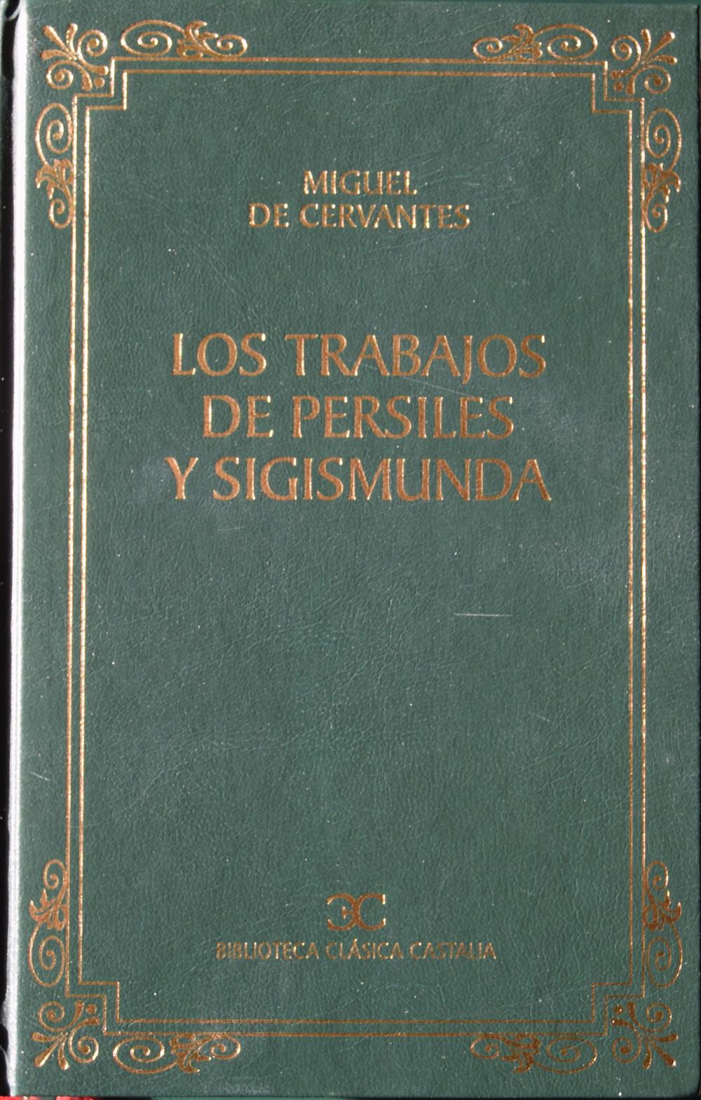 """Texto original de """"Los trabajos de Persiles y Sigismunda"""" de Cervantes. Biblioteca virtual. Instituto Cervantes."""