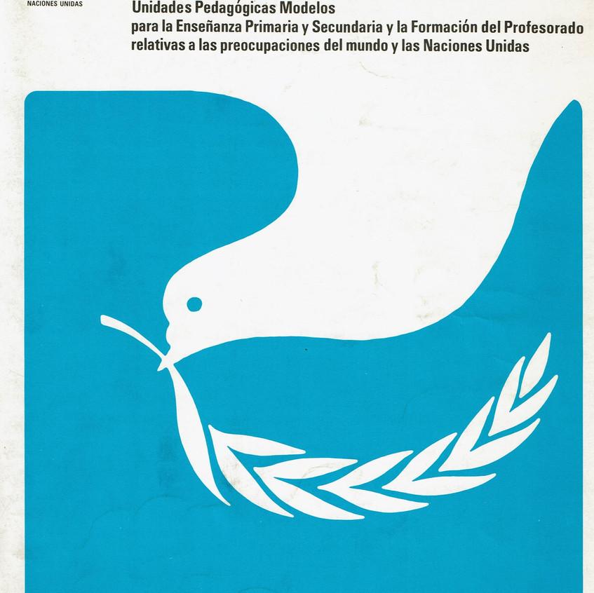 Hacia un mundo mejor. Naciones Unidas.