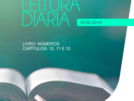 LEITURA DIÁRIA - 12/02/2019