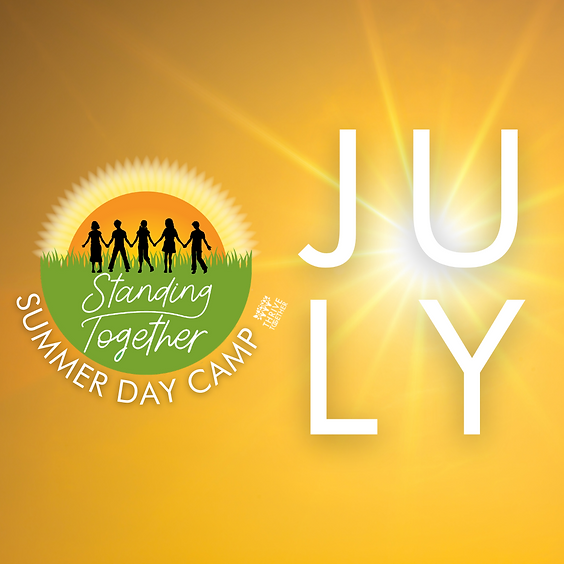 Standing Together - JULY Day Camp