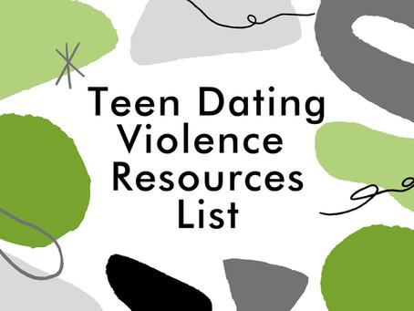 Teen Dating Violence Resource List