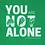 Thumbnail: You are Not Alone Sweatshirt