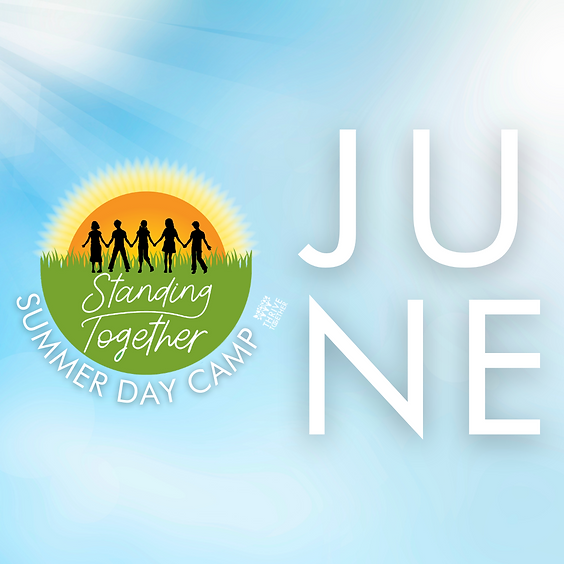 Standing Together - JUNE Day Camp