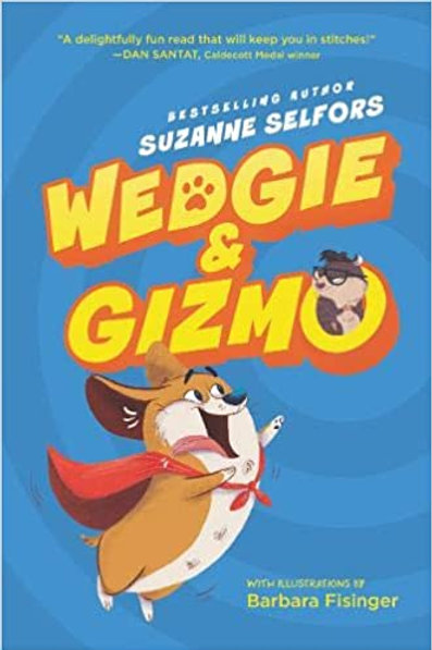 Reading Group: Wedgie & Gizmo