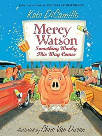 Reading Group: Mercy Watson: Something Wonky This Way Comes