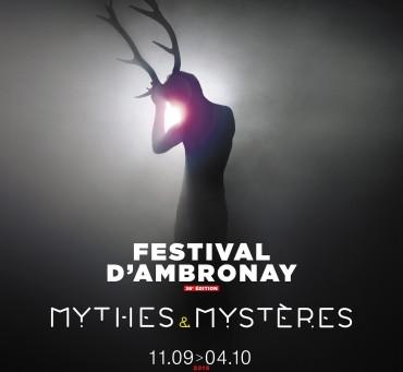 MYTHES ET MYSTERES du festival d'Ambronay
