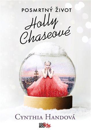 Posmrtný život Holly Chase