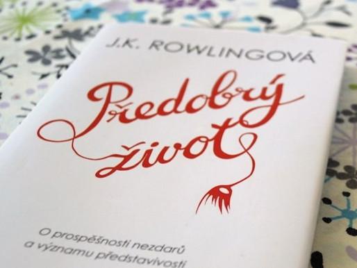 Předobrý život | J. K. Rowling v kostce