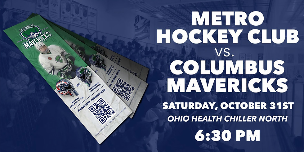 Columbus Mavericks vs. Metro Hockey Club - October 31st