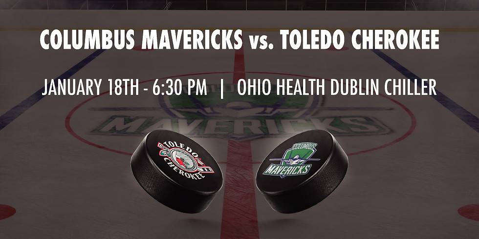 Columbus Mavericks vs. Toledo Cherokee - January 18th